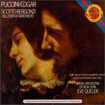 Puccini: Edgar - Carlo Bergonzi (tenor); Gwendolyn Killebrew (mezzo-soprano); Mark Munkittrick (bass); Renata Scotto (soprano);...