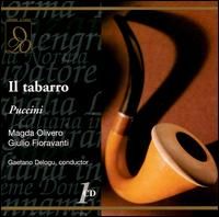 Puccini: Il Tabarro - Aldo Bottion (vocals); Augusto Frati (vocals); Dino Formichini (vocals); Flora Rafanelli (vocals);...