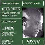 Puccini: La bohème; Giordano: Andrea Chénier (Highlights) - Alda Noni (vocals); Attilio Barbesi (vocals); Carmelo Maugeri (vocals); Cesare Siepi (vocals); Ebe Ticozzi (vocals);...