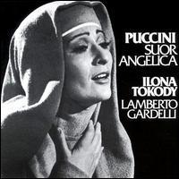 Puccini: Suor Angelica - Ilona Tokody (soprano); Katalin Pitti (soprano); Magda Pulveri (soprano); Tamara Takacs (mezzo-soprano);...