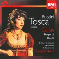 Puccini: Tosca (Highlights) - Carlo Bergonzi (vocals); Giorgio Tadeo (vocals); Maria Callas (soprano); Renato Ercolani (vocals); Tito Gobbi (vocals);...