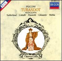 Puccini: Turandot [Highlights] - Joan Sutherland (vocals); Luciano Pavarotti (tenor); Montserrat Caballé (vocals); Nicolai Ghiaurov (vocals);...