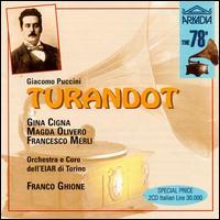 Puccini: Turandot - Adelio Zagonara (vocals); Afro Poli (vocals); Armando Giannotti (vocals); Francesco Merli (vocals); Gina Cigna (vocals);...