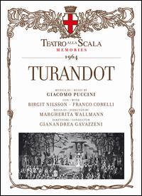 Puccini: Turandot - Angelo Mercuriali (vocals); Birgit Nilsson (vocals); Franco Corelli (vocals); Franco Ricciardi (vocals);...