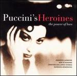 Puccini's Heroines: The Power of Love