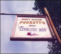 Puckett's Versus the Country Boy [EP] - Matt Sharp