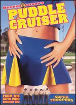 Puddle Cruiser - Jay Chandrasekhar