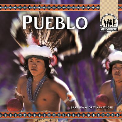 Pueblo - Gray-Kanatiiosh, Barbara A