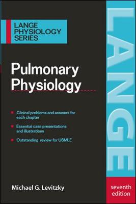 Pulmonary Physiology - Levitzky, Michael G, Professor