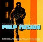 Pulp Fusion, Vol. 1: Funky Jazz Classics & Original Breaks from the Tough Side