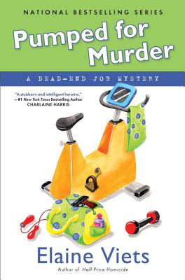 Pumped for Murder: A Dead-End Job Mystery - Viets, Elaine