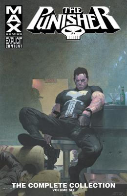 Punisher Max: The Complete Collection, Volume 6 - Aaron, Jason, and Maberry, Jonathan, and Williams, Rob