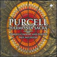 Purcell: Harmonia Sacra - Charles Daniels (tenor); Christopher Purves (bass); Gabrieli Consort & Players; Paul McCreesh (violin);...