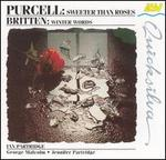 Purcell: Sweeter Than Roses; Britten: Winter Words