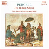 Purcell: The Indian Queen - Scholars Baroque Ensemble