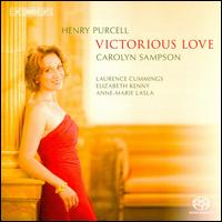 Purcell: Victorious Love  - Andrea Morris (violin); Anne-Marie Lasla (bass viol); Carolyn Sampson (soprano); Elizabeth Kenny (theorbo);...