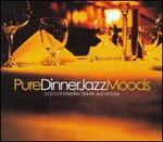 Pure Dinner Jazz Moods [Apace]