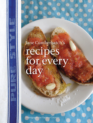 Pure Style: Recipes for Every Day - Cumberbatch, Jane
