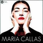 Pure - Francesco Albanese (tenor); Jane Berbié (mezzo-soprano); Maria Callas (soprano); Nadine Sautereau (soprano);...