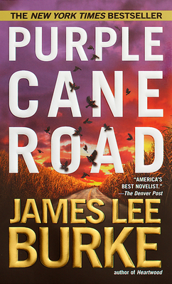 Purple Cane Road - Burke, James Lee