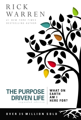 Purpose Driven Life: What on Earth Am I Here For? - Warren, Rick, Dr., Min