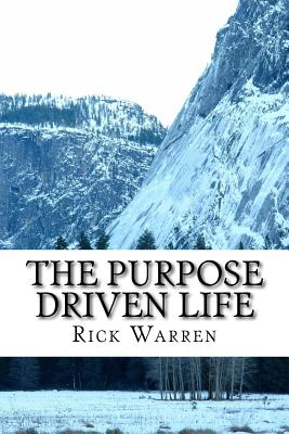 Purpose Driven Life - Warren, Rick, D.Min.