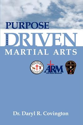 Purpose Driven Martial Arts - Covington, Daryl