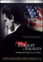 Pursuit of Equality