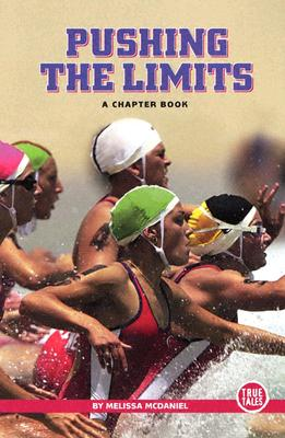 Pushing the Limits - McDaniel, Melissa