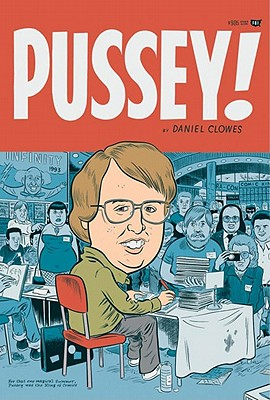 Pussey! - Clowes, Daniel