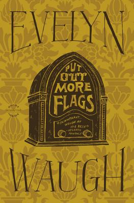 Put Out More Flags - Waugh, Evelyn