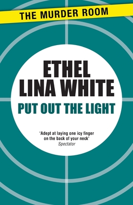 Put out the light - White, Ethel Lina