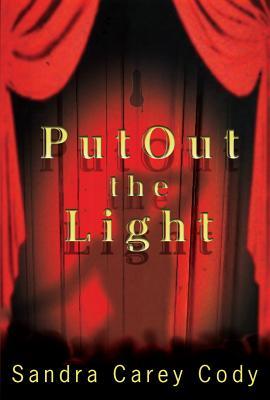 Put Out the Light - Cody, Sandra Carey