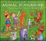 Putumayo Kids Presents: Animal Playground
