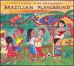 Putumayo Kids Presents: Brazilian Playground
