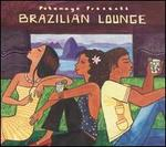 Putumayo Presents: Brazilian Lounge
