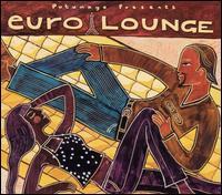 Putumayo Presents: Euro Lounge - Various Artists