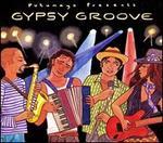 Putumayo Presents: Gypsy Groove