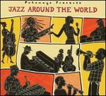 Putumayo Presents: Jazz Around the World