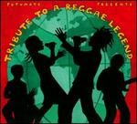Putumayo Presents: Tribute to a Reggae Legend
