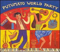 Putumayo Presents: World Party - Various Artists