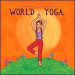 Putumayo Presents: World Yoga