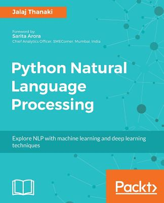 Python Natural Language Processing - Thanaki, Jalaj