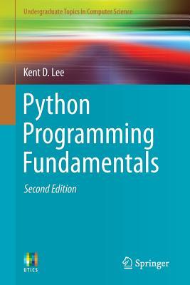 Python Programming Fundamentals - Lee, Kent D
