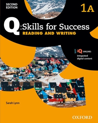 Q Skills for Success: Level 1: Reading & Writing Split Student Book A with IQ Online -