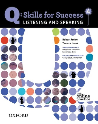 Q Skills for Success: Listening and Speaking 4: Student Book with Online Practice -