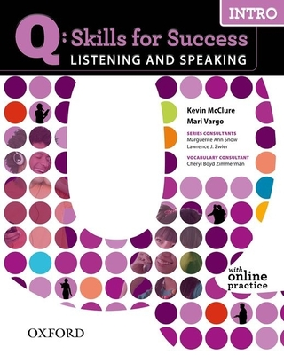 Q Skills for Success Listening and Speaking: Intro: Student Book with Online Practice -
