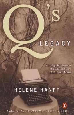 Q's Legacy - Hanff, Helene