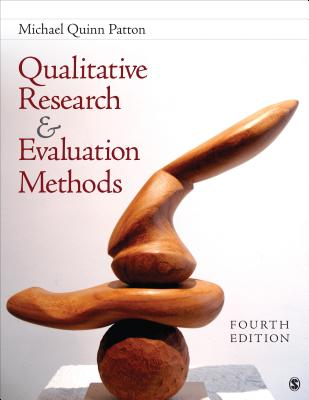 Qualitative Research & Evaluation Methods: Integrating Theory and Practice - Patton, Michael Quinn, Dr., PhD