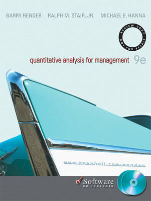 Quantitative Analysis for Management - Jr. Michael E. Hanna Barry Render Ralph M. Stair